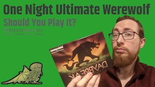 5 Reasons You Should (and Shouldn't) Play One Night Ultimate Werewolf