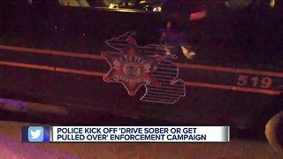 Police kick off 'Drive Sober or Get Pulled Over' enforcement campaign