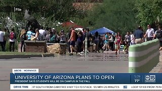 University of Arizona plans to open in the fall