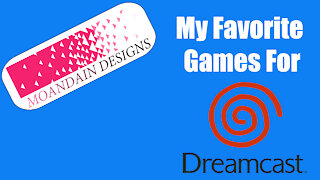 My favorite Dreamcast games