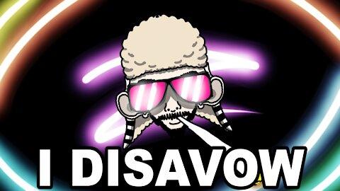 I Disavow