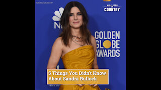 5 Things You Didn't Know About Sandra Bullock