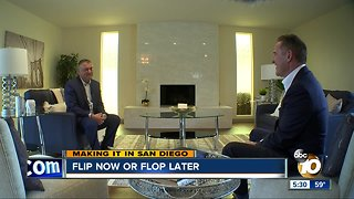 Flip Now or Flop Later
