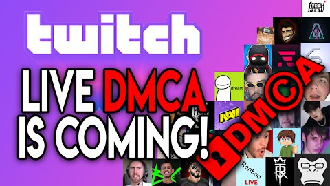 LIVE DMCA is Coming soon.. For Your Favorite Streamers?!