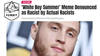 The Truth About 'White Boy Summer'