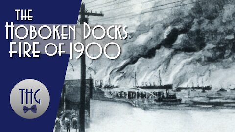 The 1900 Hoboken Docks Fire