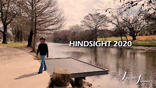 Hindsight 2020 | Joseph James | Lyric Video