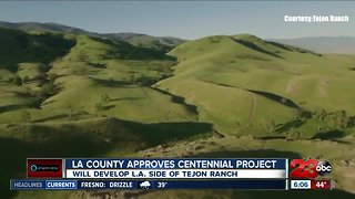 LA County Supervisors OK Centennial project