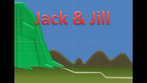 Jack 'n Jill Nursery Rhyme