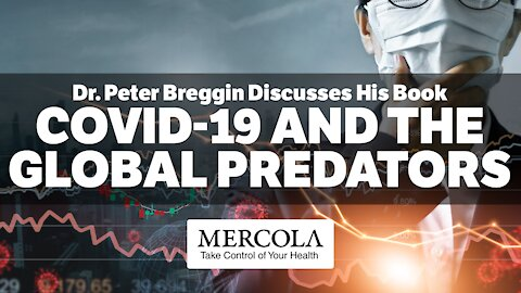 COVID-19 and the Global Predators- Interview with Dr. Peter Breggin