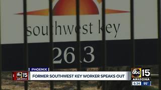 Former employee of Southwest Key speaks out