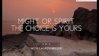 A 3 Minute Mind Retreat for Your Soul: Day 8 Might or Spirit the Choice is Yours