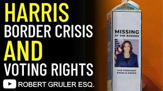 Kamala Harris Border Crisis & Voting Rights