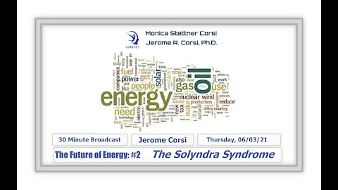 Corstet: The Future of Energy #2 - The Solyndra Syndrome