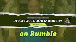 Ditch Outdoor Ministry Channel