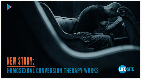 NEW STUDY: Homosexual Conversion Therapy Works