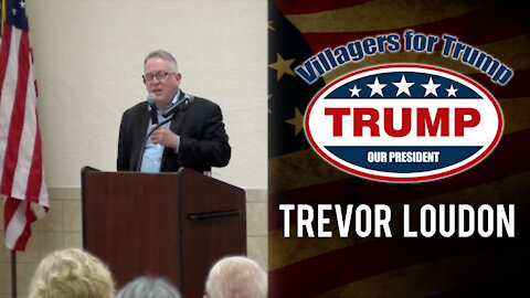 Villagers For Trump April 5 Rally with Trevor Loudon