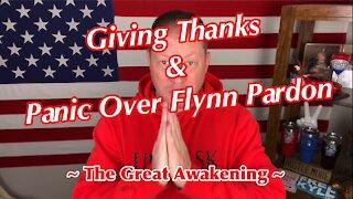 Giving Thanks & Panic Over Flynn Pardon ~ The Great Awakening ~