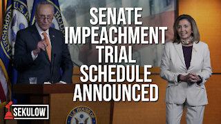 Senate Impeachment Trial Schedule Announced