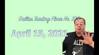 Dallas Trading Floor LIVE Apr 14, 2021