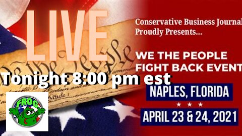 Live From WE THE PEOPLE FIGHT BACK event Naples Florida