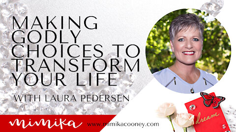 How making Godly Choices will transform your life with Laura Frankl Pedersen