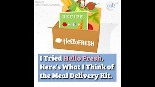 I Tried HelloFresh. Here's What I Think of the Meal Delivery Kit.