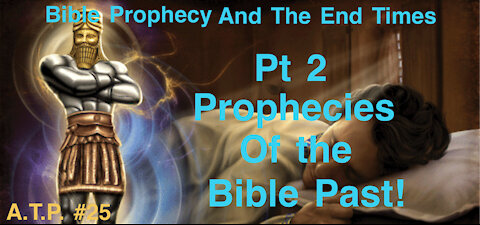 Bible Prophecy and the End Times Pt2