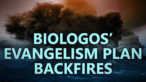 BioLogos' evangelism plan backfires