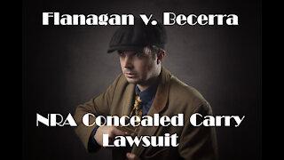 Flanagan v. Becerra NRA California Concealed Carry Lawsuit