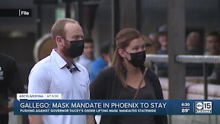 Phoenix mayor says mask mandates will stay in place