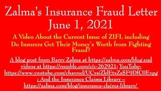 Zalma's Insurance Fraud Letter - June 1, 2021