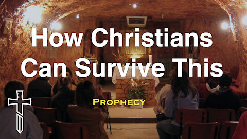 How Christians Can Survive This
