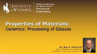 Ceramics - Processing of Glasses