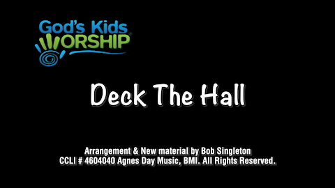 Kids Christmas - Deck the Hall