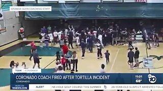 Coronado High School Coach fired after tortilla incident