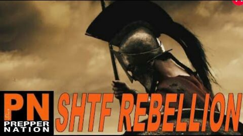 The SHTF Rebellion is Coming!