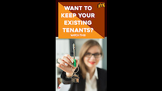 How To Retain Great Tenants? *