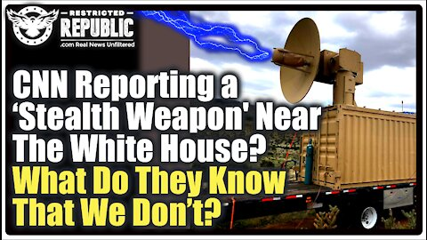 """CNN Is Reporting a """"Stealth Weapon"""" Near The White House—What Do They Know That We Don't?"""
