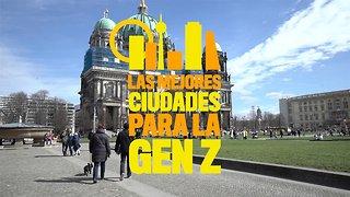 Mejores ciudades para la GenZ: Berlín