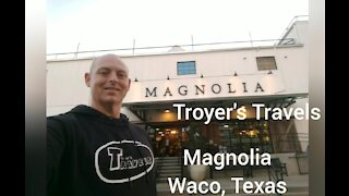 Magnolia in Waco Texas with Troyer's Travels