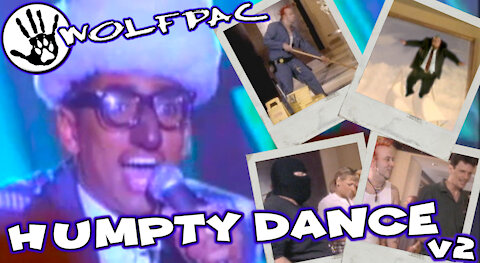 """WOLFPAC - Humpty Dance"""" Official Music Video Version 2"""