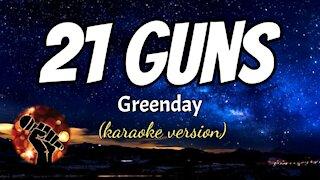 21 GUNS - GREENDAY (karaoke version)
