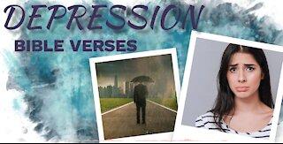 Bible verses for DEPRESSION 4// Scriptures for Depression// Depression Motivation