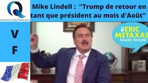 """MIKE LINDELL : """"TRUMP DE RETOUR EN TANT QUE NOTRE PRÉSIDENT"""""""