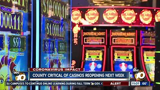 County critical of casinos reopening next week