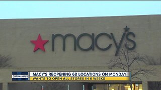 Macy's reopening 68 locations on Monday