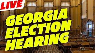 Georgia Election Hearing Part1