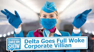 Delta Goes Full Woke Corporate Villian