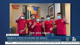 """Maria's Pizza in Havre de Grace says """"We're Open Baltimore!"""""""